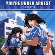 You are Under Arrest- Le Film